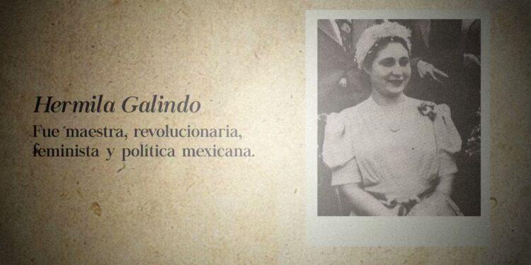 Hermila Galindo es considerada la primera diplomática en nuestro país